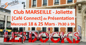 CLUB Marseille JOLIETTE = [Café Connect] – ENSEMBLE CONNEXION @ Le Buffet Des Docks By Adams
