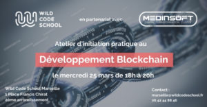 Atelier d'initiation au Développement Blockchain – Wild Code School @ Wild Code School