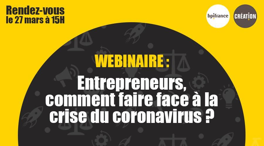 #Webinaire Entrepreneurs, comment faire face à la crise du coronavirus ?