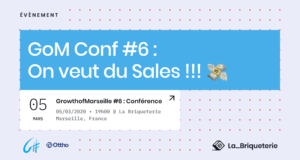 Growth of Marseille #6 : On veut du Sales !!! 💸 @ La Briqueterie