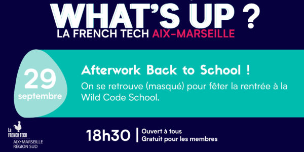 Afterwork French Tech Aix-Marseille