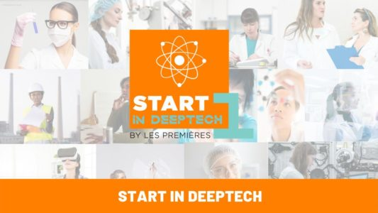 Start-1ère in deeptech (session réservée exclusivement aux femmes bac+5 min. Ayant une activité dans la recherche)