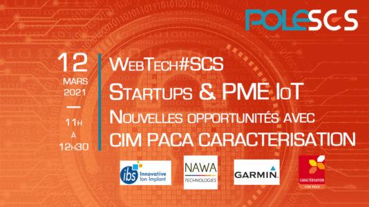 WebTech#SCS – Nouvelles opportunités avec la Plateforme CIM PACA Caractérisation