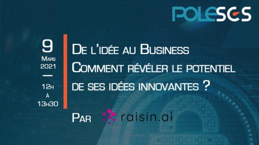 De l'idée au Business : Comment révéler le potentiel de ses idées innovantes ?