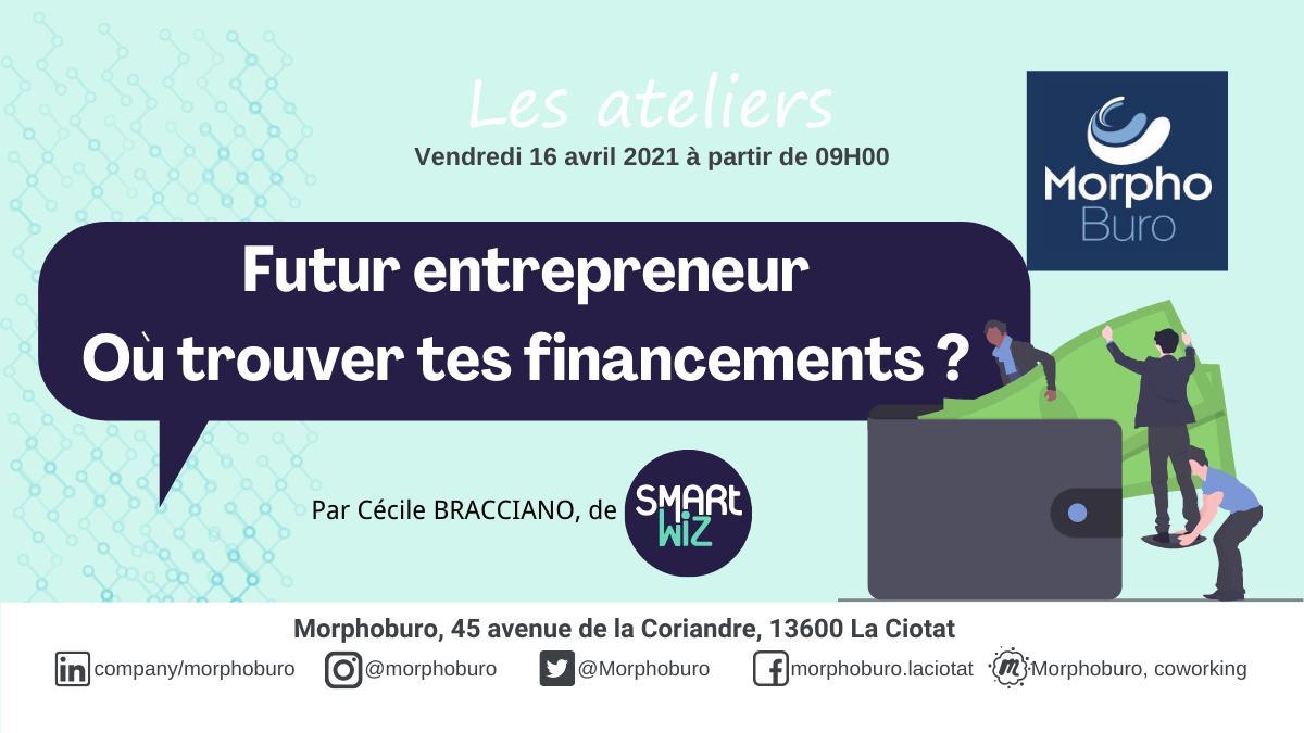 Atelier – Futur Entrepreneur : où trouver tes financements ? – Report au 7 mai