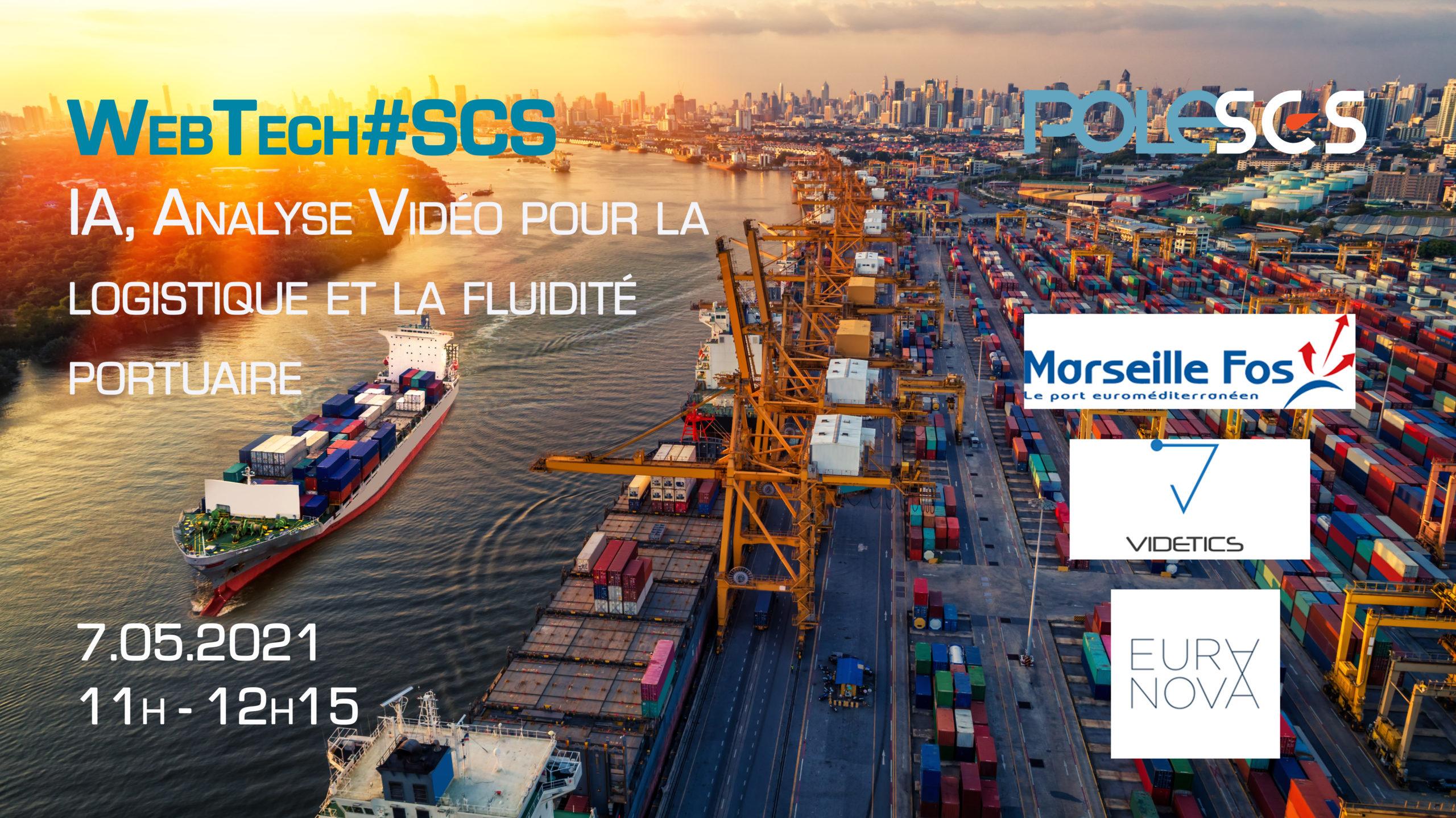 WebTech#SCS – IA, Analyse Vidéo pour la logistique et la fluidité portuaire
