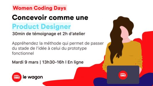 WOMEN CODING DAYS – Concevoir comme une Product Designer