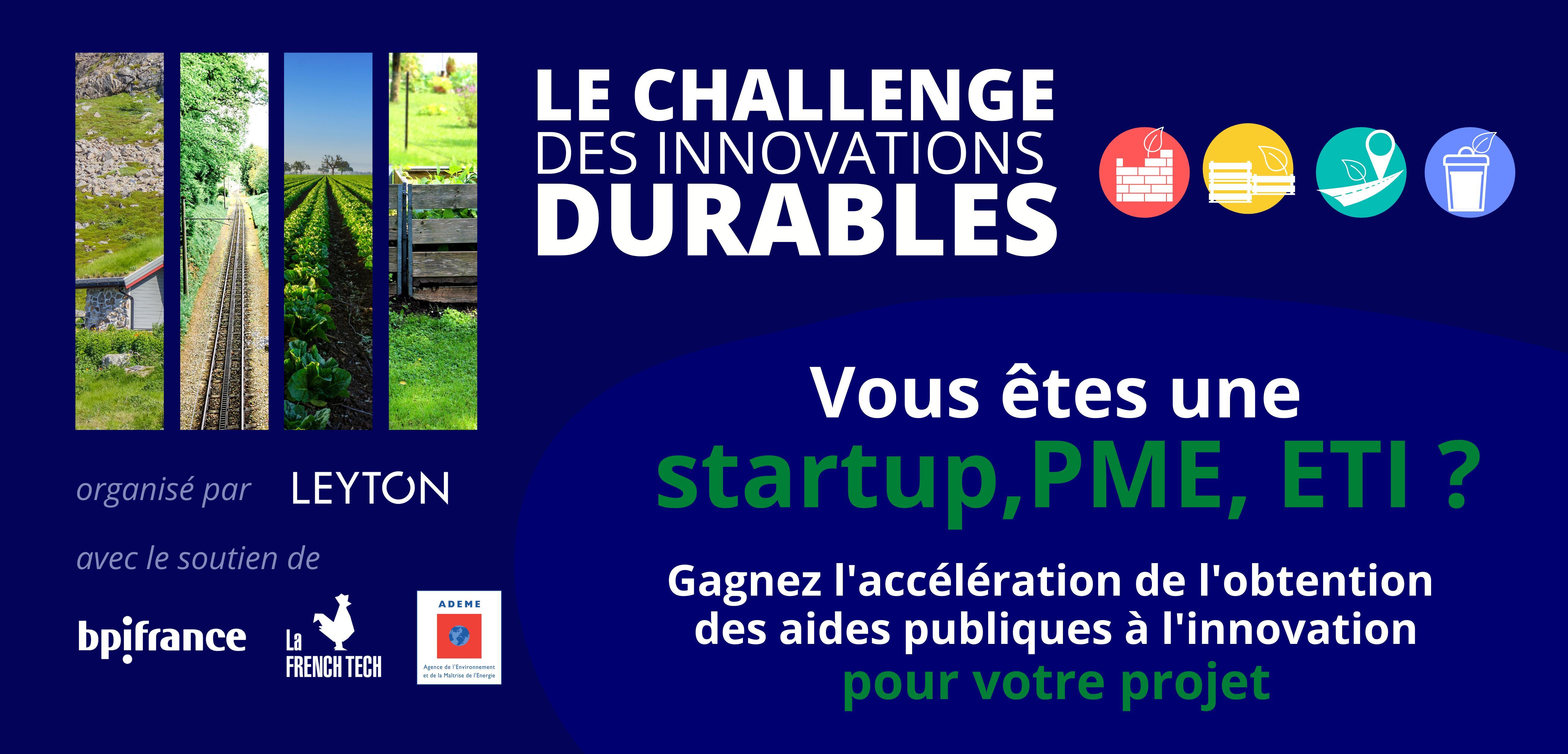 Challenge des innovations durables (avec Bpifrance, l'ADEME et le reseau French Tech)