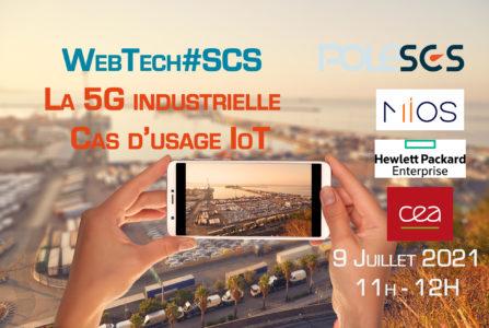 WebTech#SCS – La 5G industrielle : Cas d'usage IoT