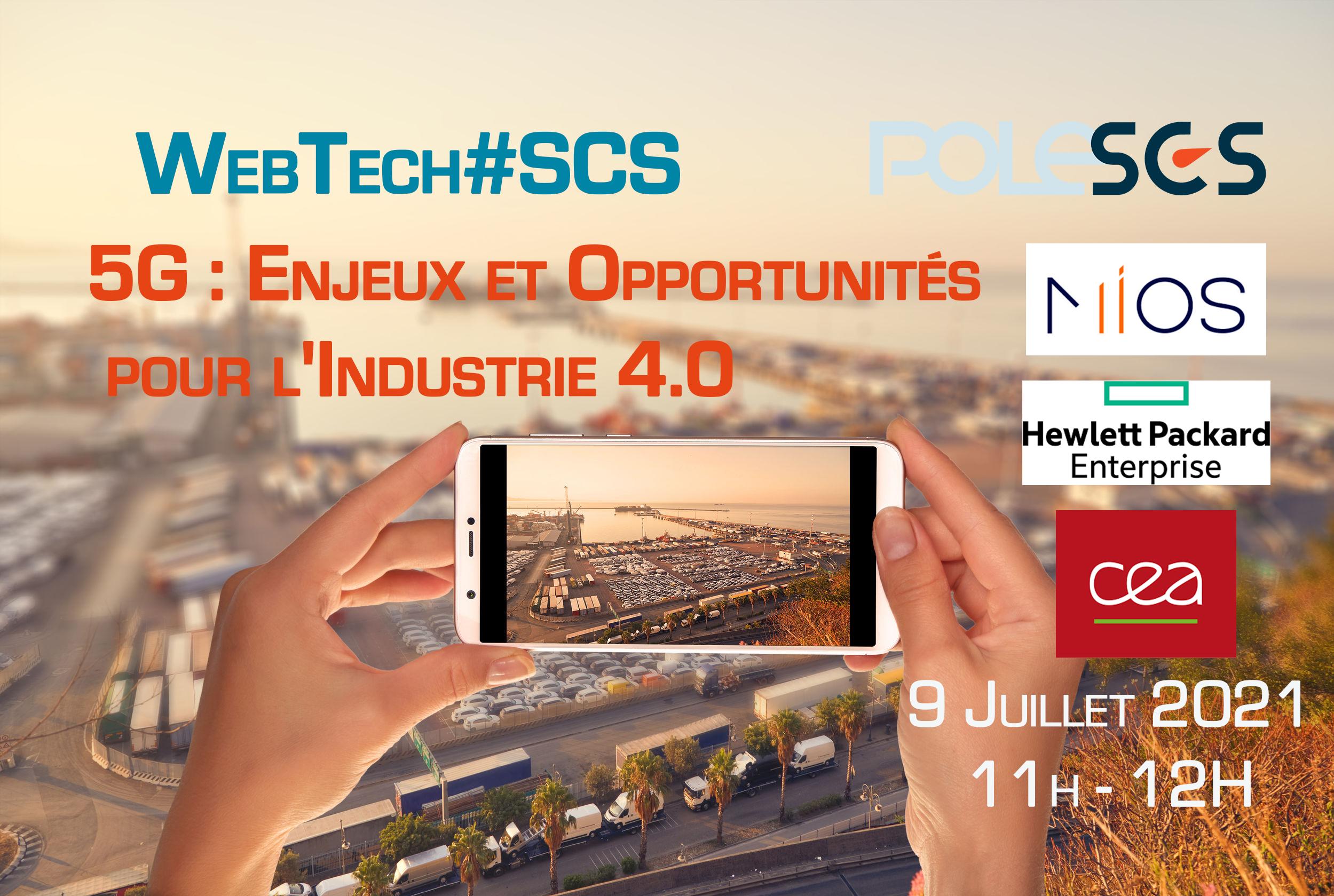 WebTech#SCS – 5G : Enjeux et Opportunités pour l'Industrie 4.0